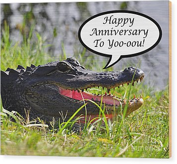Alligator Anniversary Card Wood Print by Al Powell Photography USA