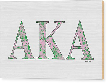 Wood Print featuring the digital art Alpha Kappa Alpha - White by Stephen Younts