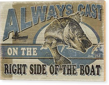 Always Cast Sign Wood Print by JQ Licensing