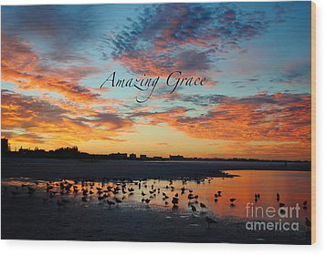 Wood Print featuring the photograph Amazing Grace On Siesta Key by Margie Amberge