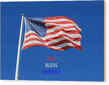 Wood Print featuring the photograph American Flag - God Bless America by Barbara West