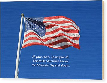 Wood Print featuring the photograph American Flag - Remember Our Fallen Heroes by Barbara West