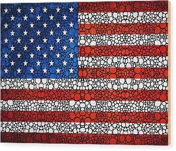 American Flag - Usa Stone Rock'd Art United States Of America Wood Print by Sharon Cummings