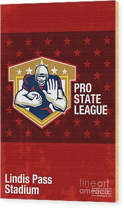 American Football Pro State League Poster Art Wood Print by Aloysius Patrimonio