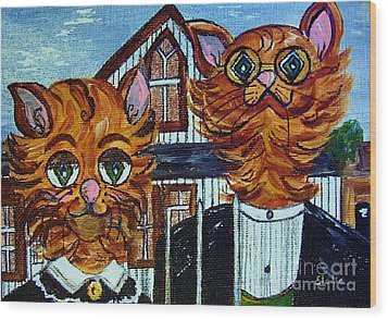 Wood Print featuring the painting American Gothic Cats - A Parody by Eloise Schneider