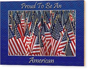 American Pride Wood Print by Carolyn Marshall