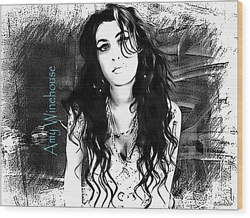 Amy Winehouse Wood Print by Barbara Chichester