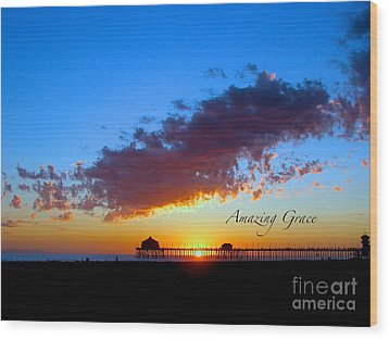 Wood Print featuring the photograph Amzing Grace 7 by Margie Amberge