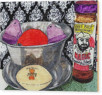 An Apple Purple Peeps And Paul Prudhomme Wood Print by Phil Strang