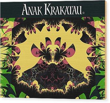 Anak Krakatau - Child Of Krakatoa Wood Print by Jim Pavelle