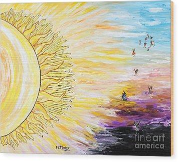 Anche Per Te Sorgera' Il Sole Wood Print by Loredana Messina