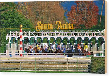 And They're Off At Santa Anita Wood Print
