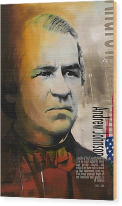 Andrew Johnson Wood Print by Corporate Art Task Force