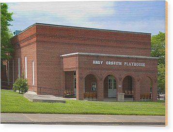 Andy Griffith Playhouse Nc Wood Print by Bob Pardue