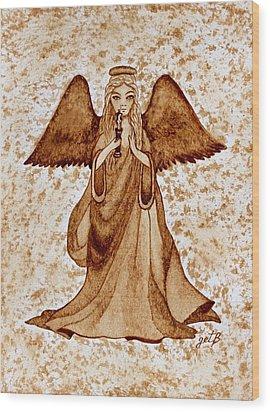 Angel Of Hope Original Coffee Painting Wood Print by Georgeta Blanaru