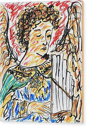 Angel With Pipes - Final Wood Print by Rachel Scott
