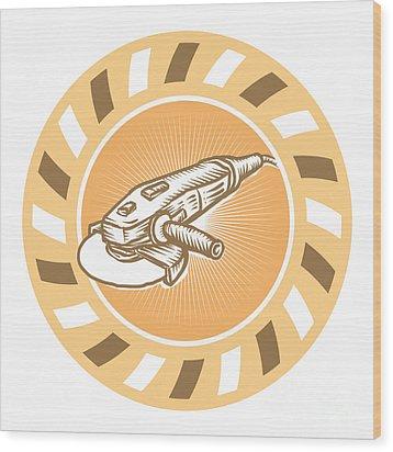 Angle Grinder Power Tool Woodcut Retro Wood Print by Aloysius Patrimonio