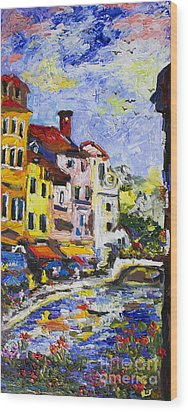 Annecy France Canal And Bistros Impressionism Knife Oil Painting Wood Print by Ginette Callaway