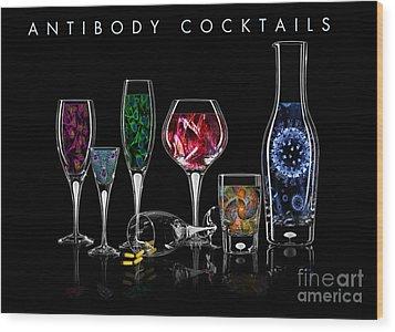 Antibody Cocktails Wood Print by Megan Dirsa-DuBois