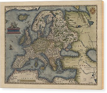 Antique Map Of Europe By Abraham Ortelius - 1570 Wood Print by Blue Monocle
