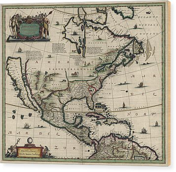 Antique Map Of North America By Jan Jansson - Circa 1652 Wood Print by Blue Monocle