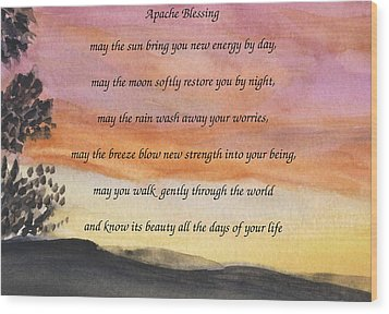 Apache Blessing With Sunset Wood Print