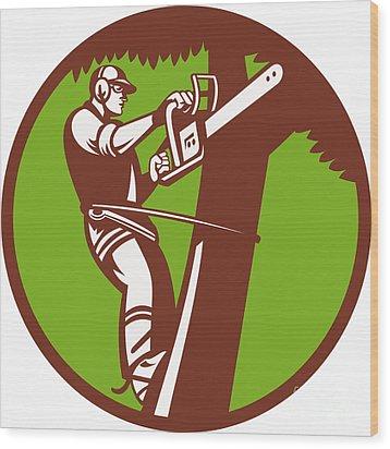Arborist Tree Surgeon Trimmer Pruner Wood Print by Aloysius Patrimonio