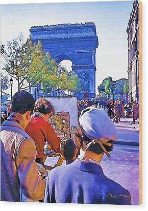 Arc De Triomphe Painter Wood Print by Chuck Staley