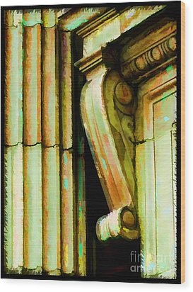Archatectural Elements  Digital Paint Wood Print by Debbie Portwood