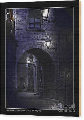 Archway To The Square Of St. Philip Neri's Wood Print