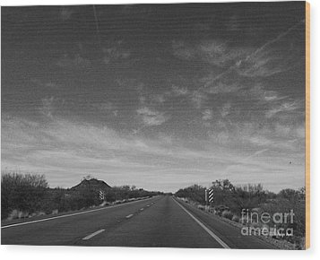 Arizona Highway 70 West Wood Print by Methune Hively