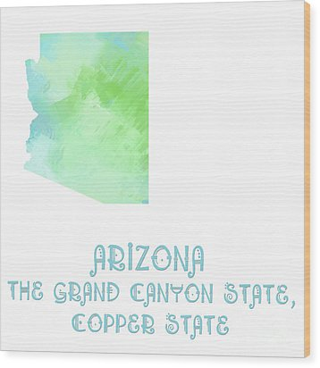 Arizona - The Grand Canyon State - Copper State - Map - State Phrase - Geology Wood Print by Andee Design