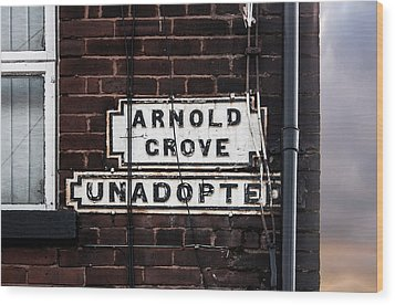 Arnold Grove Unadopted In Liverpool Wood Print by Semmick Photo