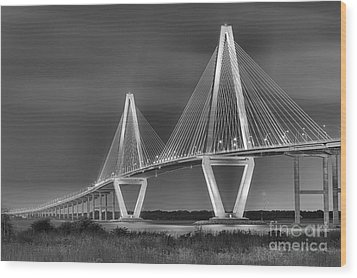 Arthur Ravenel Jr. Bridge In Black And White Wood Print by Adam Jewell