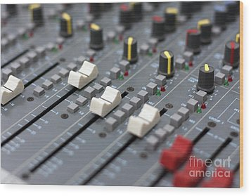 Wood Print featuring the photograph Audio Mixing Board Console by Gunter Nezhoda