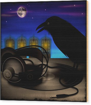 Wood Print featuring the digital art Audiophile Raven by Milton Thompson