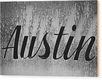 Austin Wood Print by Mark Weaver