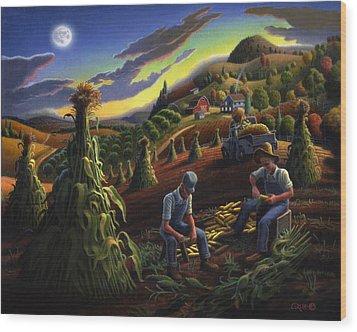 Autumn Farmers Shucking Corn Appalachian Rural Farm Country Harvesting Landscape - Harvest Folk Art Wood Print by Walt Curlee