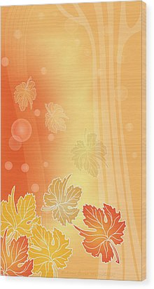 Autumn Leaves Wood Print by Gayle Odsather