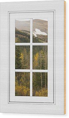 Autumn Rocky Mountain Glacier View Through A White Window Frame  Wood Print by James BO  Insogna