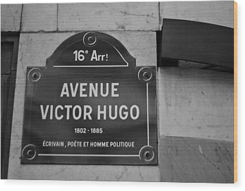 Avenue Victor Hugo Paris Road Sign Wood Print by Georgia Fowler