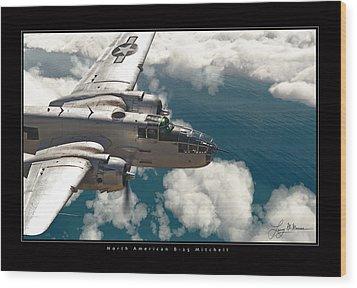B-25 On Patrol Wood Print by Larry McManus