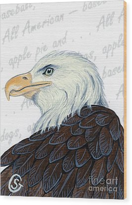 Bald Eagle -- Proud To Be An American Wood Print by Sherry Goeben