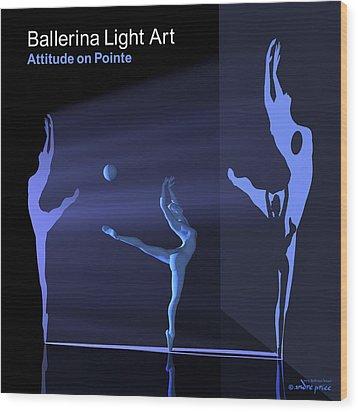 Ballerina Light Art - Blue Wood Print by Andre Price
