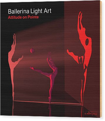 Ballerina Light Art - Red Wood Print by Andre Price