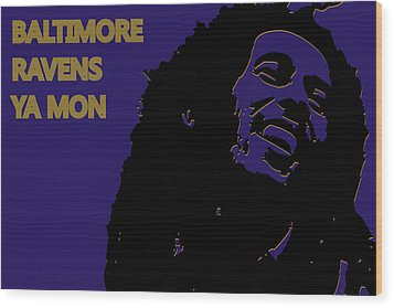 Baltimore Ravens Ya Mon Wood Print by Joe Hamilton