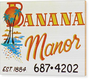 Banana Manor Wood Print
