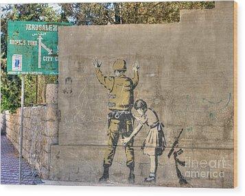 Banksy In Bethlehem 2 Wood Print