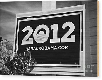 Barack Obama 2012 Us Presidential Election Poster Florida Usa Wood Print by Joe Fox