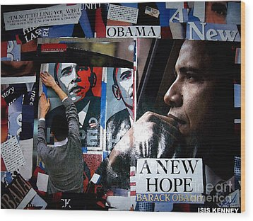 Barack Obama Wood Print by Isis Kenney